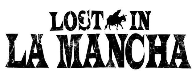Lost in La Mancha: luchando contra la realidad
